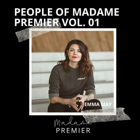 Madame Premier Emma May