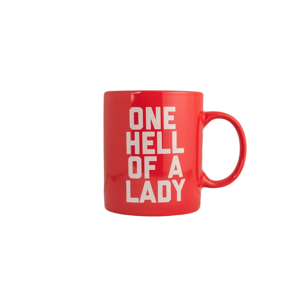 One Hell Of A Lady Mug