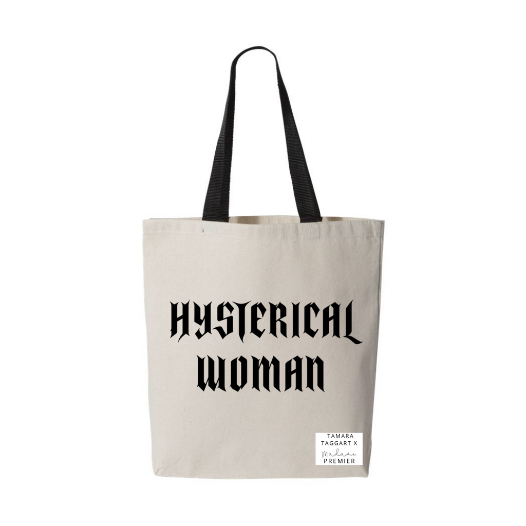Tamara Taggart x Madame Premier Hysterical Woman Charitable Tote Bag