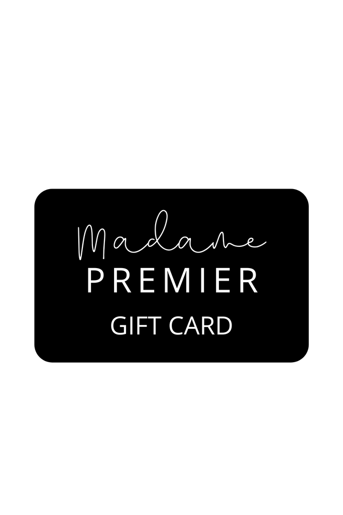 Madame Premier Gift Cards