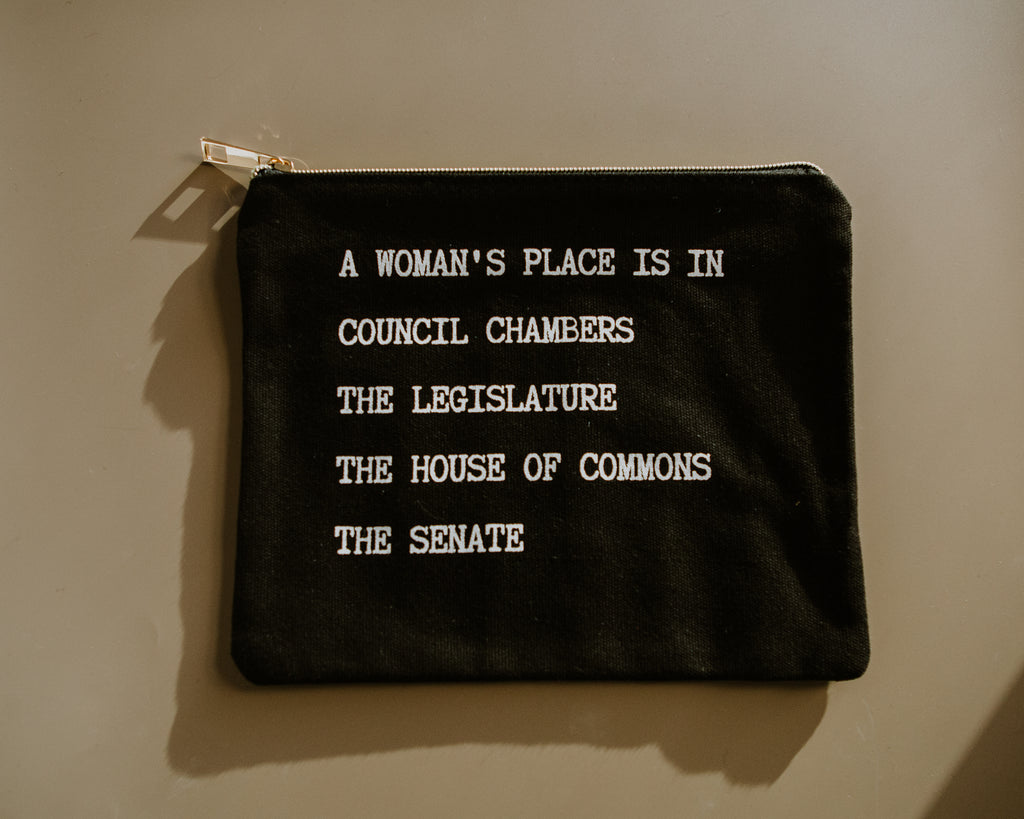 A Woman's Place Is In Politics Pouch