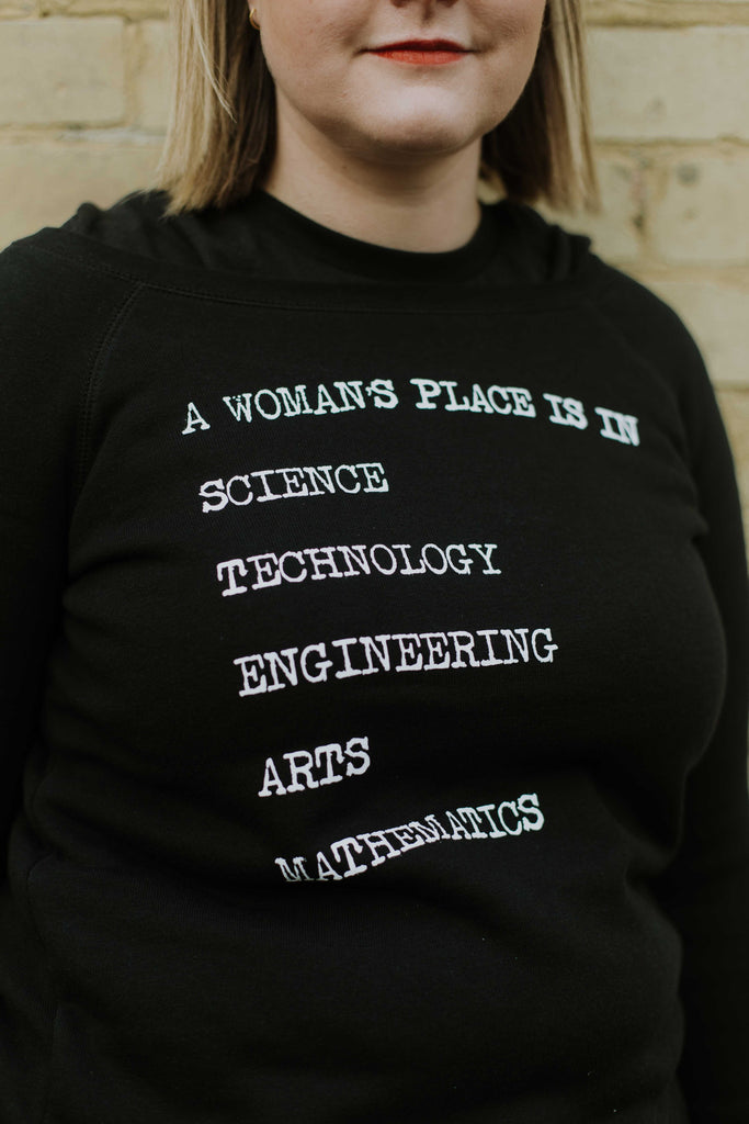 Seconds A Woman's Place Is In Science, Technology, Engineering, Arts and Mathematics Wide Neck Sweaters