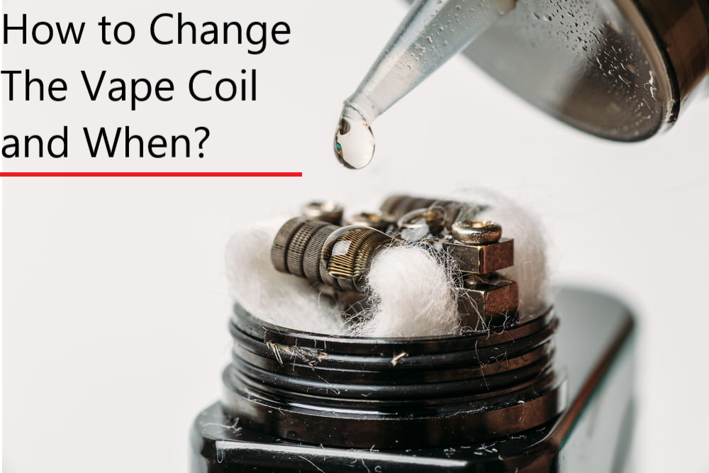how to change the vape coil and when