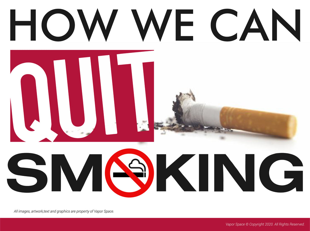 Vapor space tells you how, we can quit smoking. We are generally aware of the dangers of smoking for health, but it is not easy to quit smoking. Regardless of whether you are a teen smoker or a lifetime pack-a-day smoker, smoking can be extremely difficul