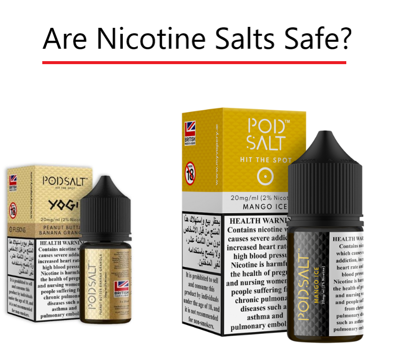 Are Nicotine Salts Safe?