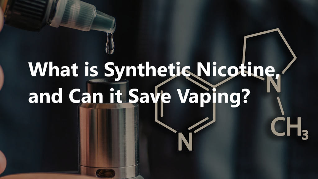 What is Synthetic Nicotine, and Can it Save Vaping?