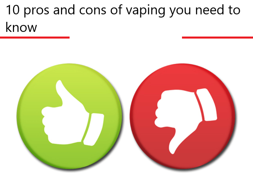 10 pros and cons of vaping you need to know