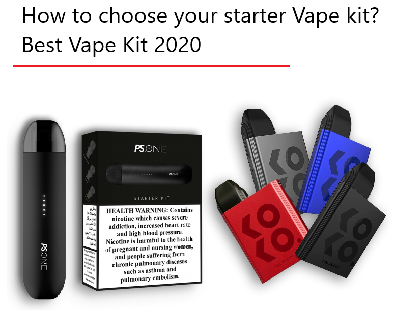How to choose your starter Vape kit? Best Vape Kit 2020