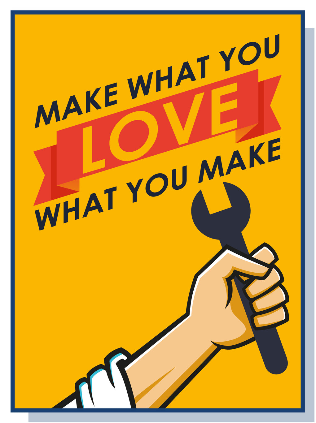 Make what you love