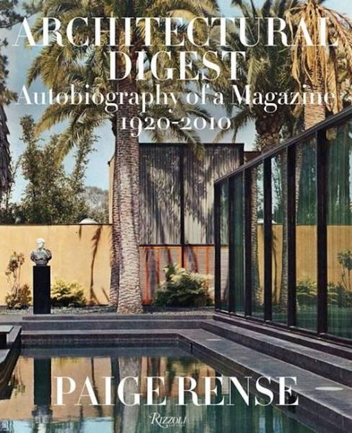Architectural Digest: Autobiography of a Magazine - Ozark Home