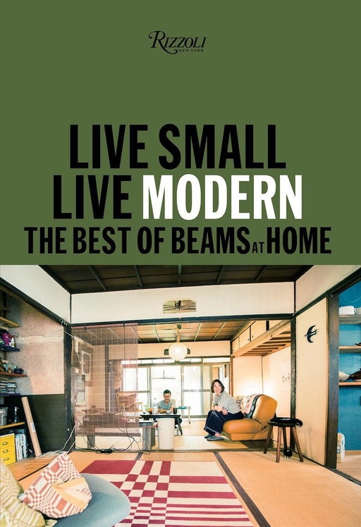Live Small/Live Modern: The Best Of Beams At Home - Ozark Home