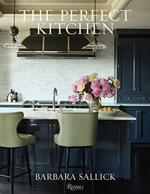 The Perfect Kitchen: By Barbara Sallick - Ozark Home
