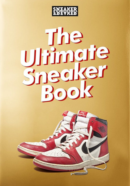 Sneaker Freaker. The Ultimate Sneaker Book - Ozark Home