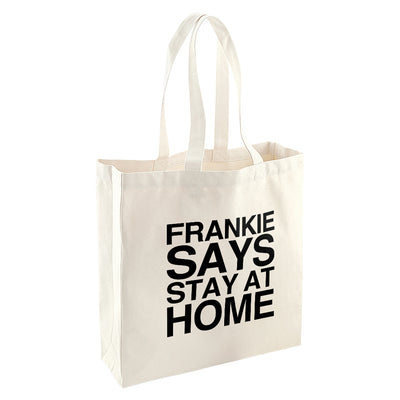 Frankie Says Stay At Home Shopper Totebag-Help Our NHS Heroes