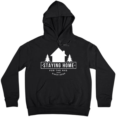 Staying Home Since 2020 Adult Hooded Sweatshirt-Help Our NHS Heroes