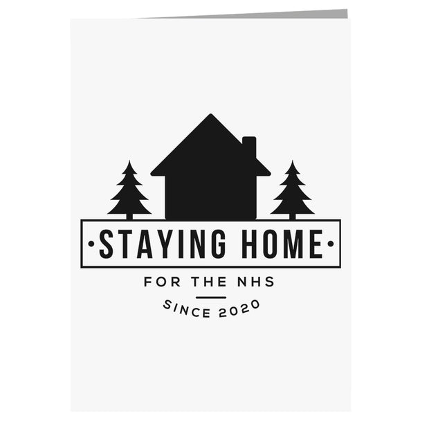 Staying Home Since 2020 Greeting Card-Help Our NHS Heroes