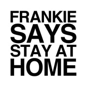Frankie Says Stay At Home Phone Ring