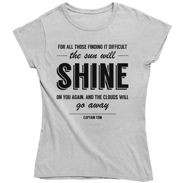 Captain Tom Moore The Sun Will Shine On You Women's T-Shirt-Help Our NHS Heroes