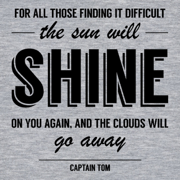 Captain Tom Moore The Sun Will Shine On You Women's T-Shirt