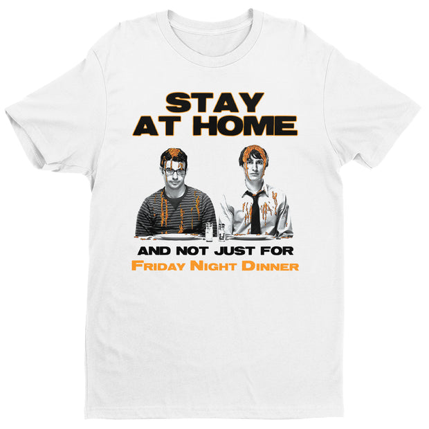 Friday Night Dinner Stay At Home Not Just For Dinner Men's T-Shirt-Help Our NHS Heroes