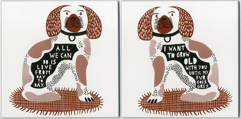 'All we can do  I Want To Grow Old With You Until My Fur Goes Grey' Ceramic Tile a