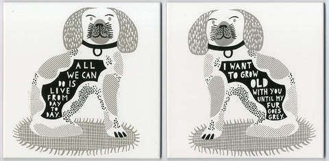 'All we can do  I Want To Grow Old With You Until My Fur Goes Grey' Ceramic Tile d