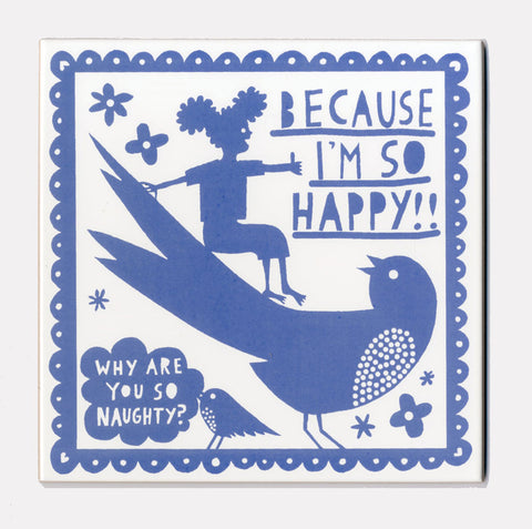 'Why Are You So Naughty? ' Lavender Blue Ceramic Tile