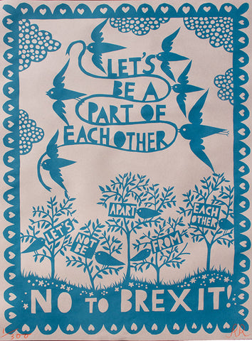 'Let's Be A Part Of Each Other' Screenprinted Poster 3rd Edition, Teal