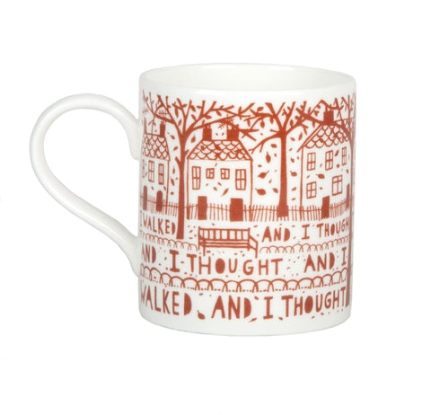 'I Walked And I Thought' Ceramic Mug