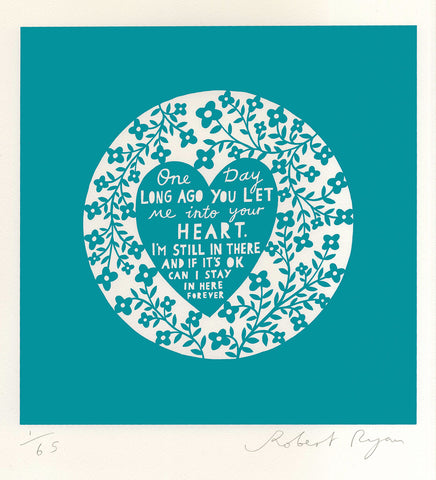 'One Day...' Screenprint in Turquoise Teal