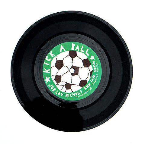 'Kick A Ball' 7 Inch Vinyl Record
