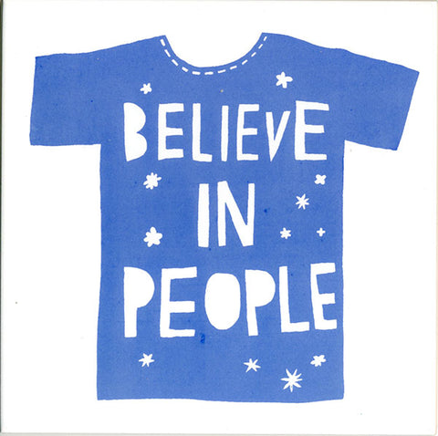 'Believe In People' Ceramic Tile