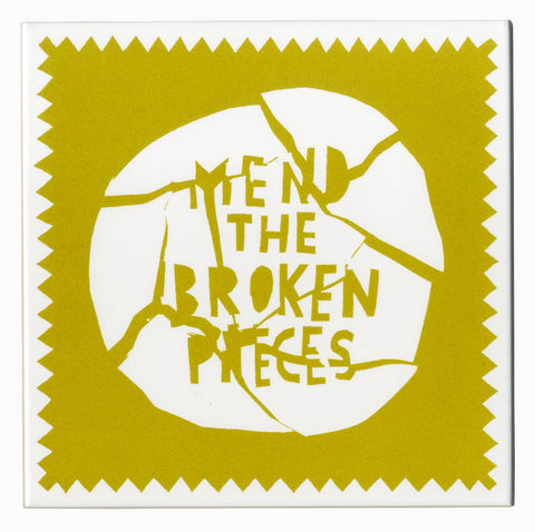 'Mend The Broken Pieces' Ceramic Tile