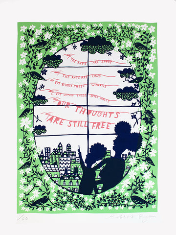 'Our Thoughts Are Still Free' Screenprint (Green)