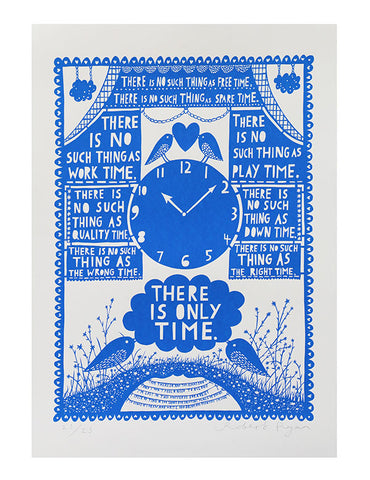 'There Is Only Time' Screenprint