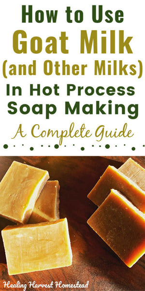 Can You Make Handmade Milk Soaps (Goat, Coconut, Buttermilk, Cow's Milk) With the Hot Process Soap Making Method?