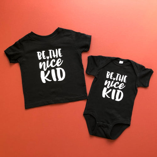 Be The Kind Kid | Bodysuit + Tee