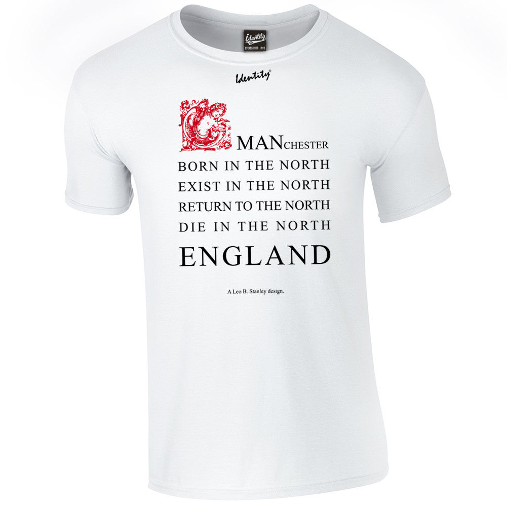 Classic Identity 'Born in the North' T-Shirt - Front Print Only