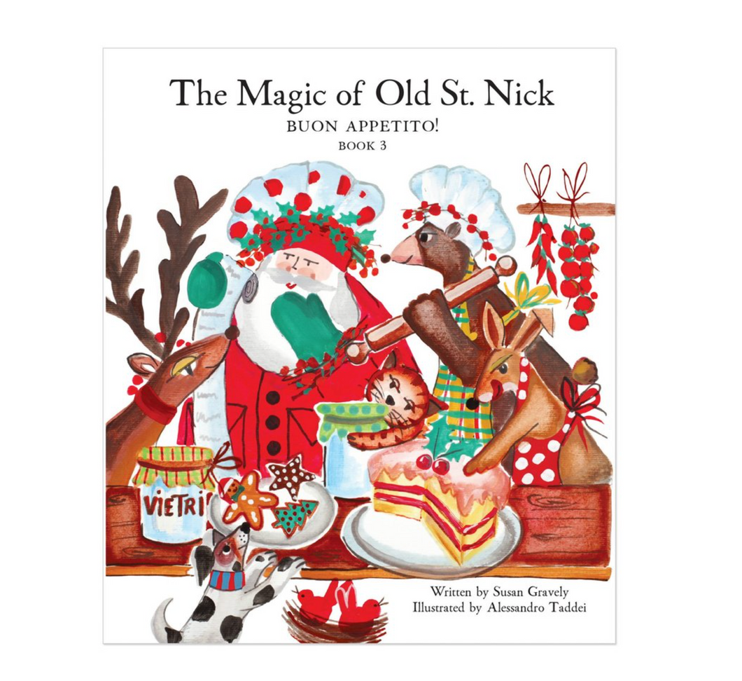 Old St. Nick The Magic of Old St. Nick: Buon Appetito Children's Book