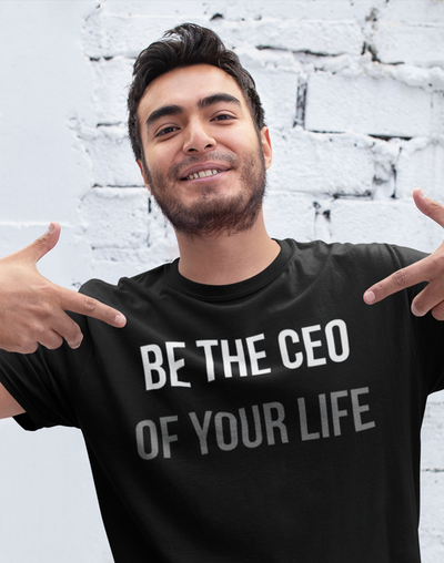 CEO of Your Life T-shirt- The Foxtrot Clothing - The Foxtrot Clothing