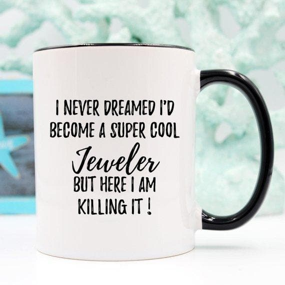 Jeweler Gifts, Jeweler Mug, Gift For Jeweler,