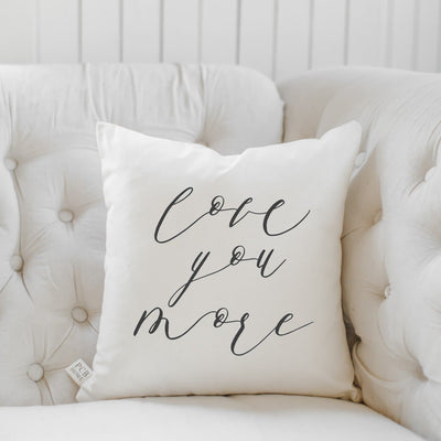 Love You More Calligraphy Pillow - The Foxtrot Clothing
