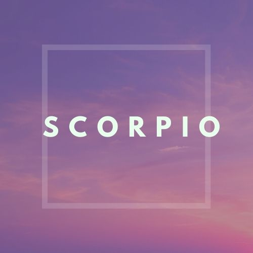 SCORPIO Mid-Month May 2020