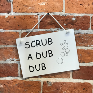 Scrub a Dub Dub Sign