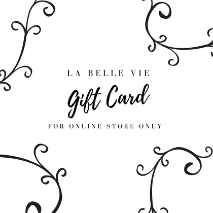 La Belle Vie Home Gift Card (Online Only)