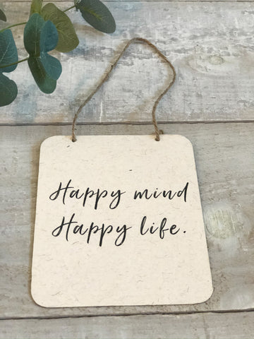 Happy Mind Sign