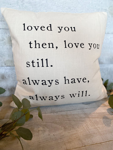 Love you always Pillow
