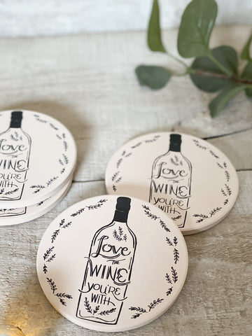 Absorbent Love The Wine Your With Coasters