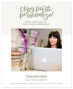 TRANSFORM: FLIP THE SCRIPT—Transform awkward second-guessing into stellar success stories