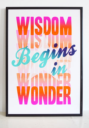 Wisdom Begins In Wonder. Socrates quote - art print by Pea Crabtree at Lucky Budgie Print Studio.  Signed, dated, open edition A3 giclee print on 220gsm paper.  AVAILABLE FRAMED.